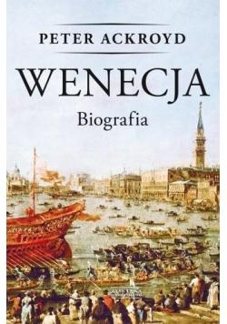 Wenecja. Biografia