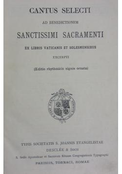 Cantus Selecti ad benedictionem sanctissimi sacramenti , 1928 r.