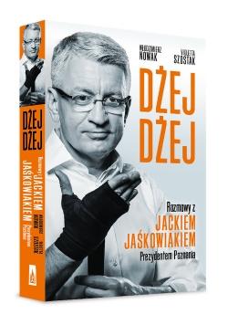 Dżej Dżej Rozmowy z Jackiem Jaśkowiakiem Prezydentem Poznania