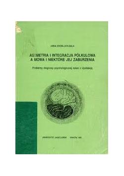 Asymertia i intergracja półkulowa a mowa i niektóre jej zaburzenia
