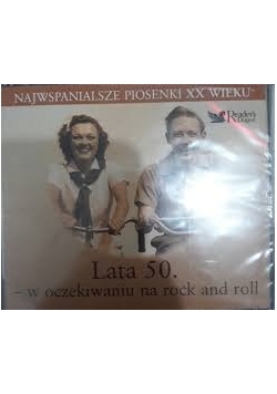 Lata 50. w oczekiwaniu na rock and roll