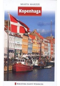 Miasta marzeń - Kopenhaga