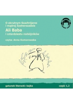 Ali Baba i czterdziestu rozbójników. Audio 2CD