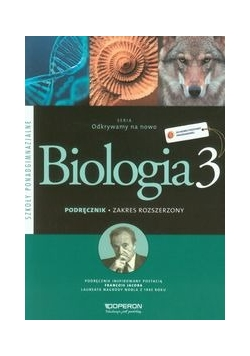 Odkrywamy na nowo Biologia 3 Podręcznik. Zakres rozszerzony