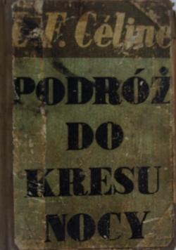 Podróż do kresu nocy, 1934r.