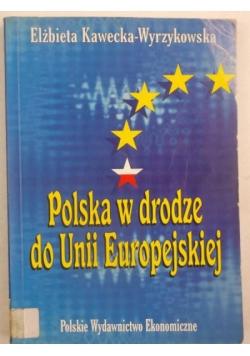 Polska w drodze do Unii Europejskiej