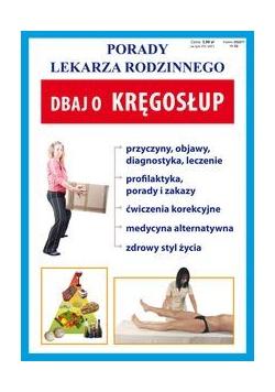 Porady lek. rodzinnego. Dbaj o kręgosłup Nr52