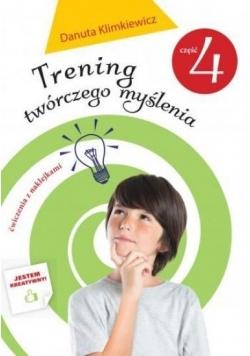 Trening twórczego myślenia cz. 4