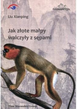 Jak złote małpy walczyły z sępami