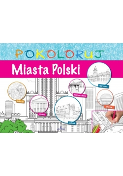Miasta Polski - pokoloruj