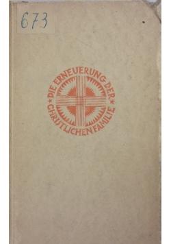 Die erneuerung der Christlichen familie, 1928 r.