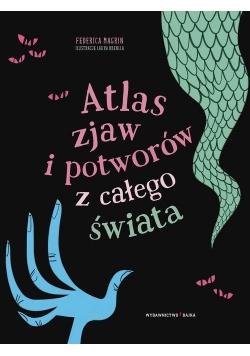 Atlas zjaw i potworów z całego świata