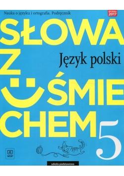 Słowa z uśmiechem Język polski Nauka o języku i ortografia 5 Podręcznik