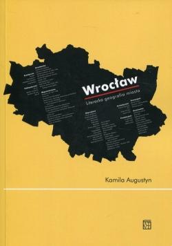Wrocław Literacka geografia miasta