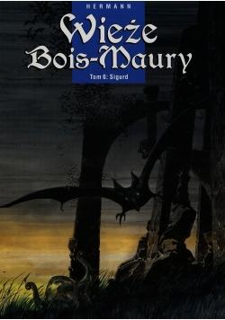 Wieże Bois-Maury Tom 6 Sigurd