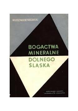 Bogactwa mineralne Dolnego Śląska