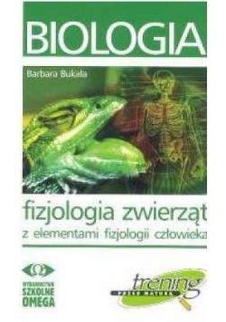 Biologia. Fizjologia zwierząt z el elementami fizjologii człowieka