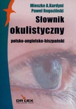 Polsko-angielsko-hiszpański słownik okulistyczny