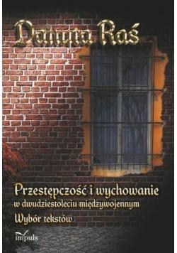 Przestępczość i wychowanie w dwudziestoleciu..