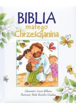 Biblia małego Chrześcijanina - Biała w.2016