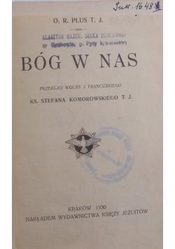 Bóg w nas, 1930 r.