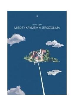 Między Jerozolimą a Krymem