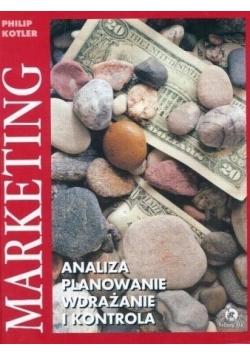 Marketing analiza, planowanie, wdrażanie i kontrola
