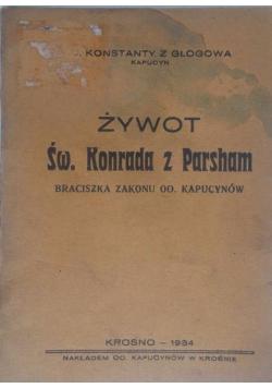 Żywot św. Konrada z Parsham, 1934r