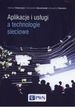 Aplikacje i usługi a technologie sieciowe