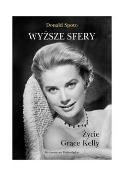 Wyższe sfery: Życie Grace Kelly