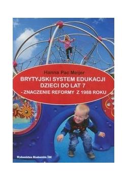 Brytyjski system edukacji dzieci do lat 7
