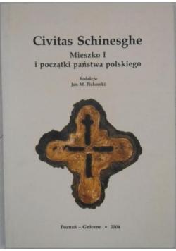 Civitas Schinesghe