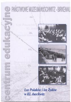 Los polaków i los Żydów w KL Auschwitz