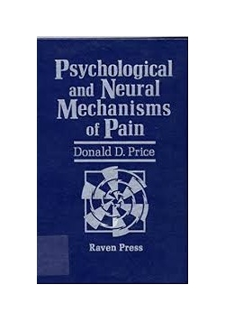Psychological and Neural Mechanisms of Pain