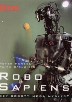 Robo sapiens. Czy roboty mogą myśleć?