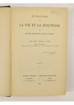 Elevations Sur La Vie Et La Doctrine, Tom II, 1879 r.