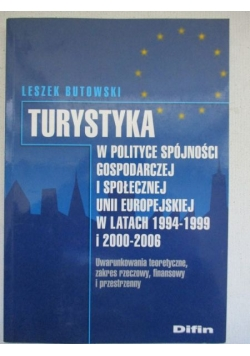 Turystyka w polityce spójności gospodarczej i społecznej Unii Europejskiej w latach 1994-1999 i 2000-20006