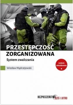 Przestępczość zorganizowana. System zwalczania
