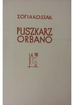 Puszkarz Orbano, 1937 r.