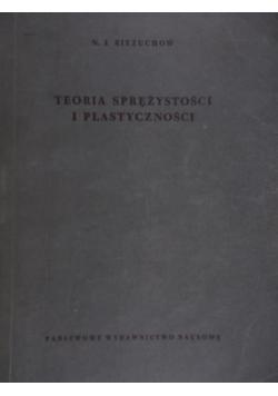 Teoria sprężystości i plastyczności