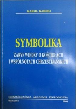 Symbolika- zarys wiedzy o kościołach i wspólnotach Chrześcijańskich