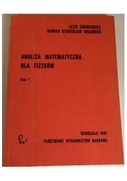 Analiza matematyczna dla fizyków t 1