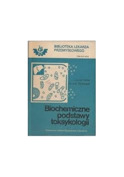 Biochemiczne podstawy toksykologii
