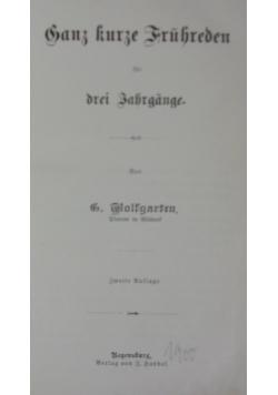 Ganz kurze Fruhreden, 1900 r.
