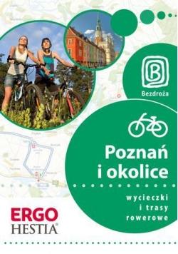 Wycieczki i trasy rowerowe. Poznań i okolice