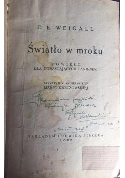 Światło w mroku, 1935 r.