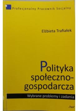 Polityka społeczno-gospodarcza