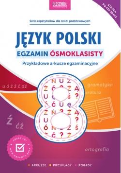 Język polski Egzamin ósmoklasisty