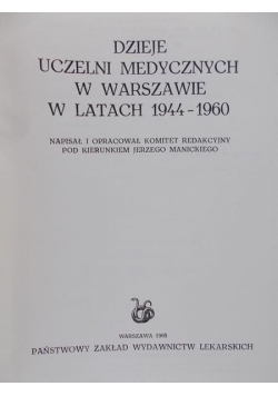 Dzieje uczelni medycznych w Warszawie w latach 1944-1960