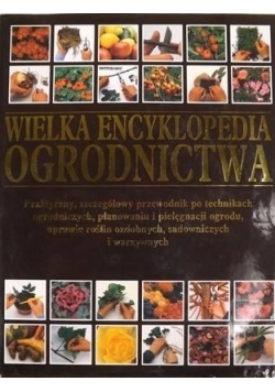 Wielka encyklopedia ogrodnictwa